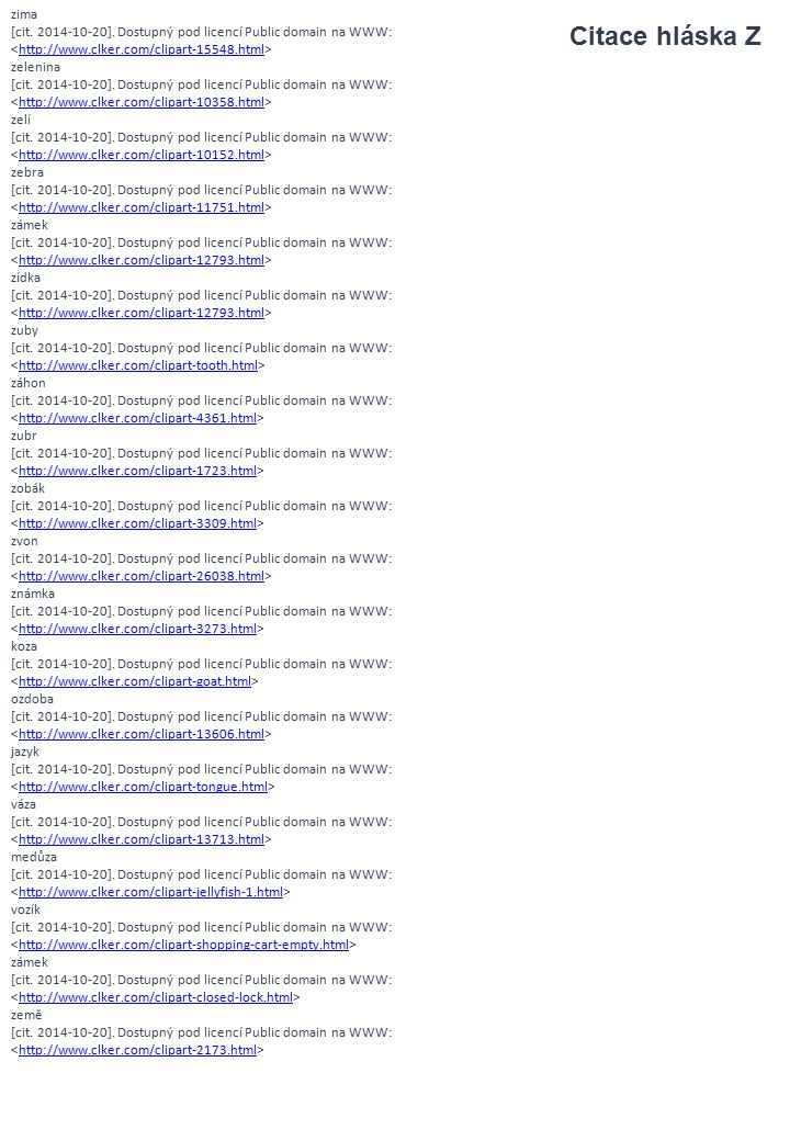 zima [cit. 2014-10-20]. Dostupný pod licencí Public domain na WWW: <http://www.clker.com/clipart-15548.html>